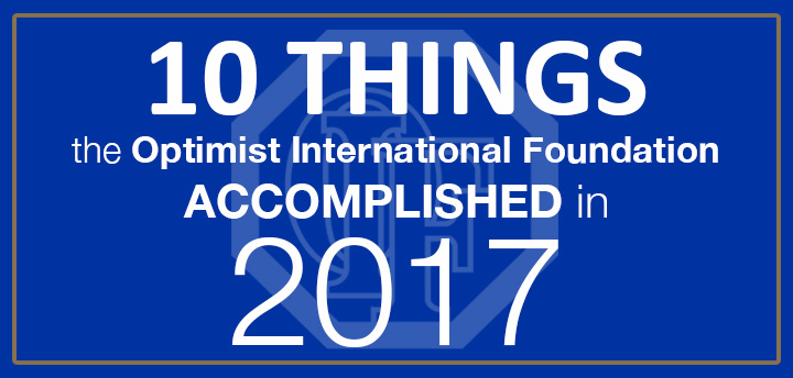10 Things the Optimist International Foundation Achieved in 2016